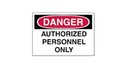 Vinyl Sign - Danger Authorized Personnel Only