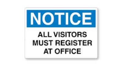 Vinyl Sign - Notice All Visitors Must Register at Office